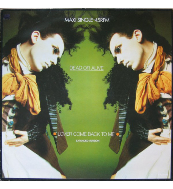 """Dead Or Alive - Lover Come Back To Me (Extended Version) (12"""", Maxi)"""