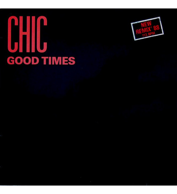"Chic - Good Times (Extended Remix '88) (12"")"