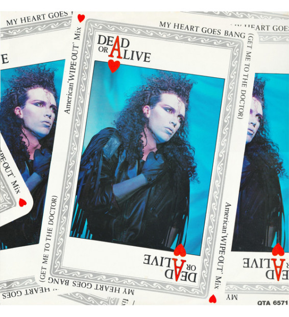 "Dead Or Alive - My Heart Goes Bang (Get Me To The Doctor) (American 'WIPE-OUT' Mix) (12"", Single)"