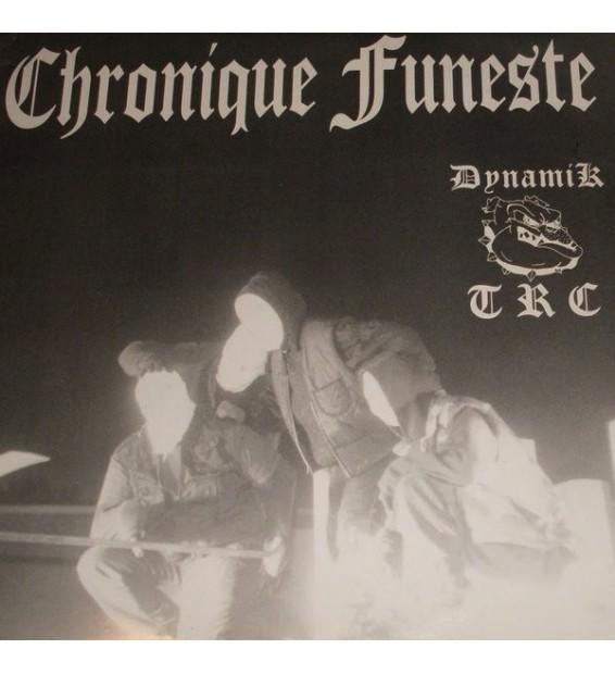 """Dynamik TRC - Chronique Funeste (12"""")"""