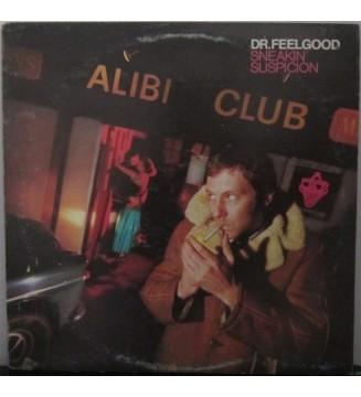 Dr. Feelgood - Sneakin' Suspicion (LP, Album)