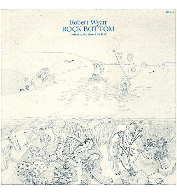 Robert Wyatt - Rock Bottom (LP, Album)