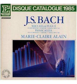 J.S. Bach* - Marie-Claire Alain - Toccata & Fugue En Ré Mineur / D Minor / D-Moll BWV 565 — Passacaglia En Ut Mineur / C Minor