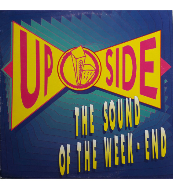 "Up Side - The Sound Of The Week-End (12"", Maxi)"
