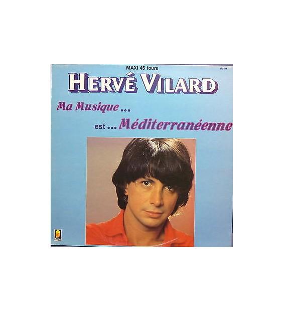 "Hervé Vilard - Mediterranéenne (12"") mesvinyles.fr"