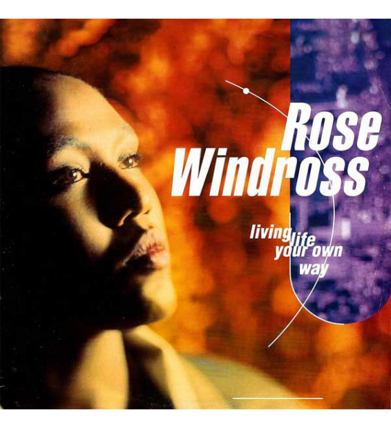 "Rose Windross - Living Life Your Own Way (12"") mesvinyles.fr"