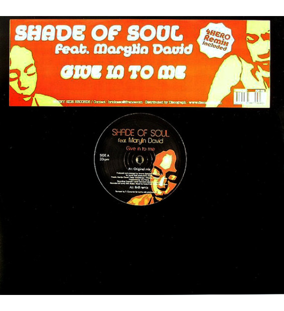 "Shade Of Soul Feat. Marylin David - Give In To Me (12"") mesvinyles.fr"