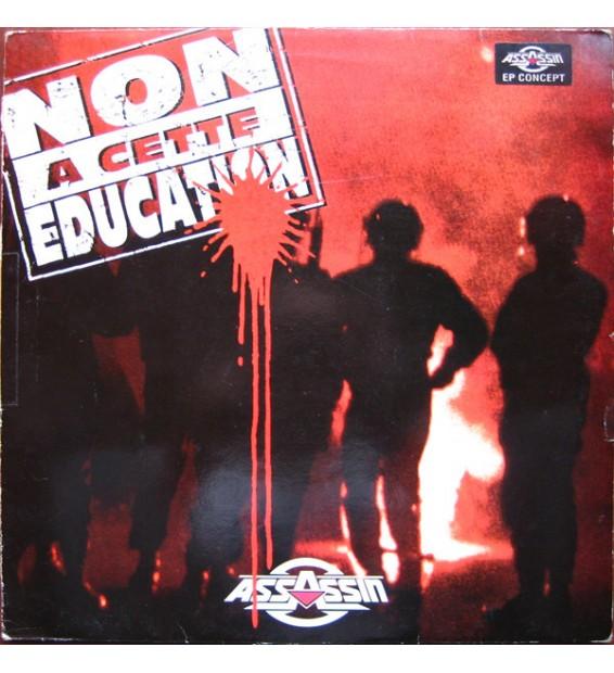 """Assassin (2) - Non A Cette Education (12"""", EP) mesvinyles.fr"""