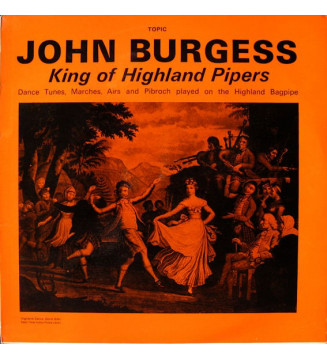 John Burgess (6) - King Of Highland Pipers (LP, Mono)
