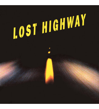 Various - Lost Highway (Original Motion Picture Soundtrack) (2xLP, Comp, Dlx, Ltd, RE, Gat) mesvinyles.fr