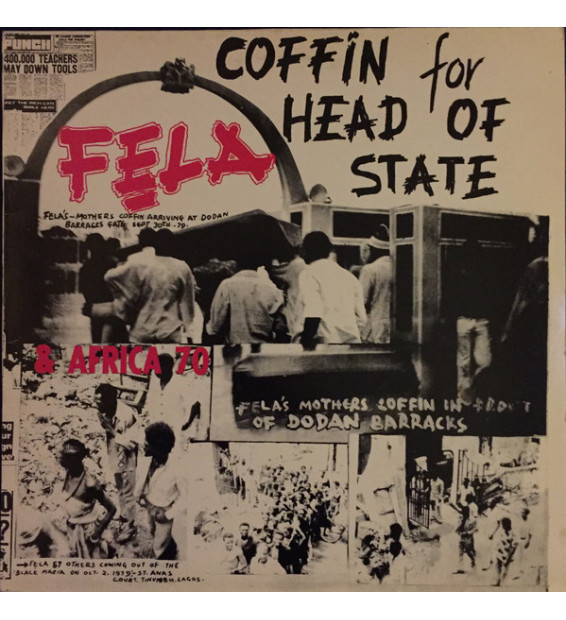 Fẹla* & Africa 70 - Coffin For Head Of State (LP, Album, RE)