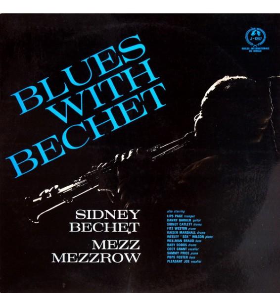Sidney Bechet, Mezz Mezzrow - Blues With Bechet (LP, Album)