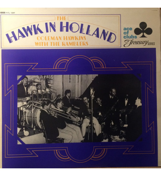 Coleman Hawkins With The Ramblers - The Hawk In Holland (LP, Comp, Mono)