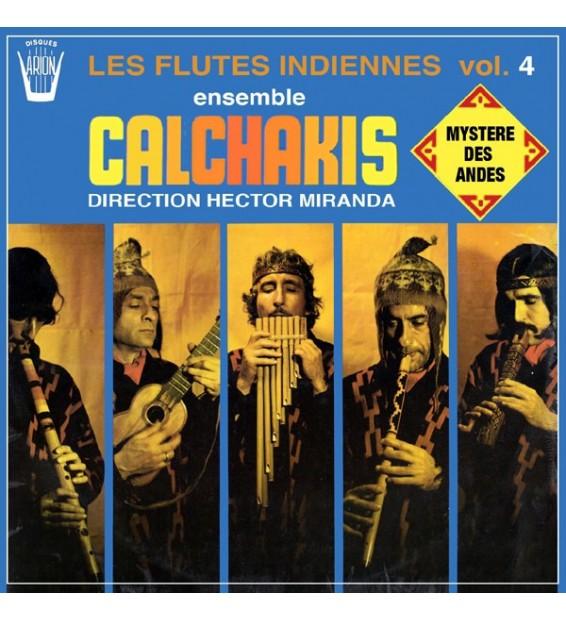 CALCHAKIS – Les Flûtes Indiennes Vol. 4 - Mystère Des Andes - Vinyle Occasion