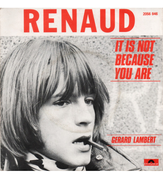 "Renaud - It Is Not Because You Are / Gérard Lambert (7"", Single) mesvinyles.fr"