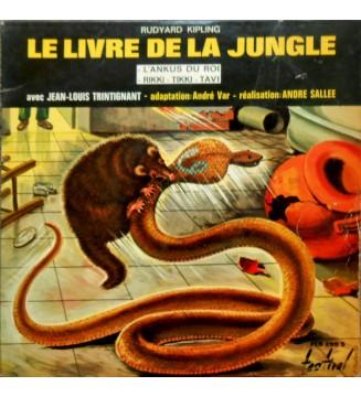 Rudyard Kipling , avec Jean-Louis Trintignant - adaptation: André Var - réalisation:  André Sallée - Le Livre De La Jungle - L'