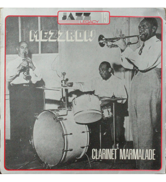 Mezz Mezzrow And His Orchestra - Clarinet Marmalade (LP)