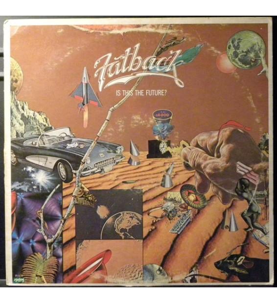 Fatback* - Is This The Future? (LP, Album, 72) mesvinyles.fr