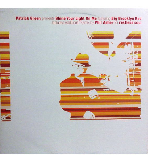 "Patrick Green - Shine Your Light On Me (12"")"