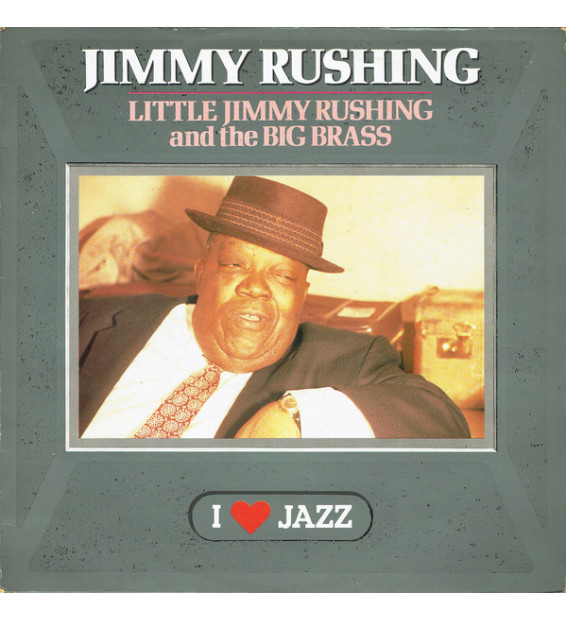 Jimmy Rushing - Little Jimmy Rushing And The Big Brass (LP, Album, RE)