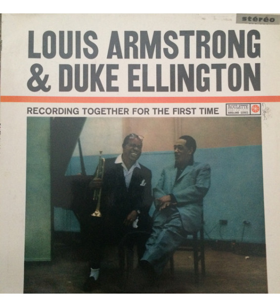 Louis Armstrong & Duke Ellington - Recording Together For The First Time (LP, Album) mesvinyles.fr