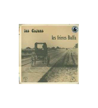 Les Frères Balfa* - Les Frères Balfa (LP, Album) mesvinyles.fr
