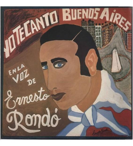 Ernesto Rondo - Yo Te Canto Buenos Aires mesvinyles.fr