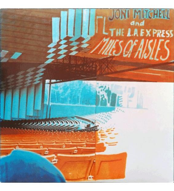 Joni Mitchell & The L.A. Express - Miles Of Aisles (2xLP, Album, CSM) mesvinyles.fr