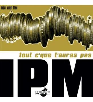 """IPM - Tout C'Que T'Auras Pas (12"""", Blu) mesvinyles.fr"""