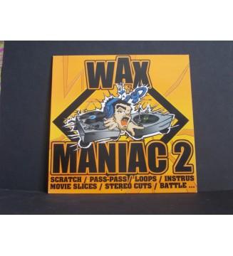 DJ Stofkry, Ant'one, Def Kut - Wax Maniac 2 (LP, Album) mesvinyles.fr