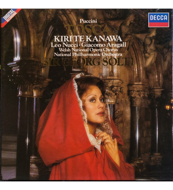 Giacomo Puccini, Kiri Te Kanawa, Leo Nucci, Giacomo Aragall, Welsh National Opera Chorus, National Philharmonic Orchestra, Sir