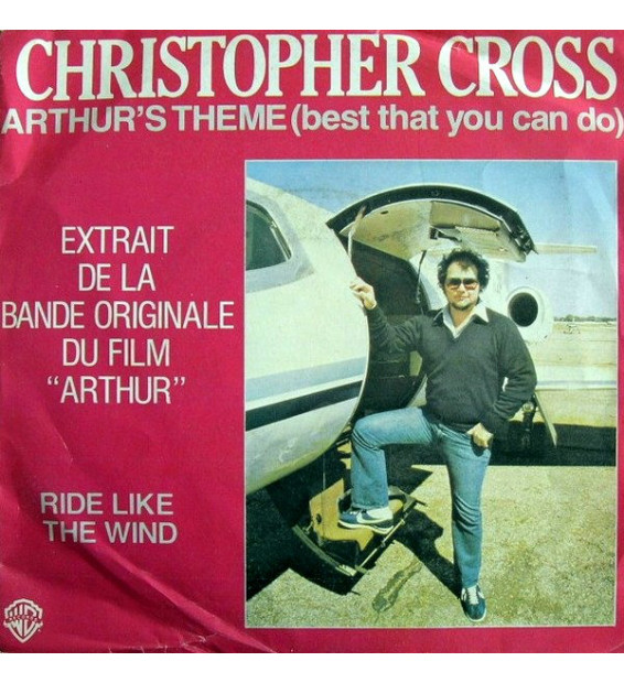 "Christopher Cross - Arthur's Theme (Best That You Can Do) / Ride Like The Wind (7"", Single) mesvinyles.fr"