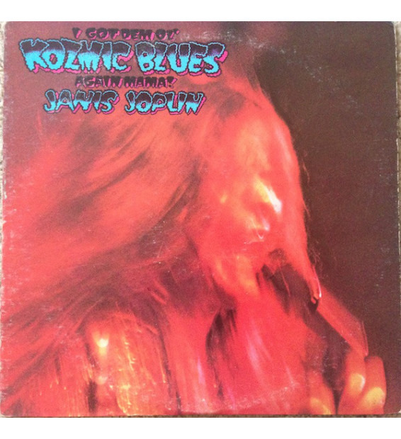 Janis Joplin - I Got Dem Ol' Kozmic Blues Again Mama! (LP, Album, RE) mesvinyles.fr