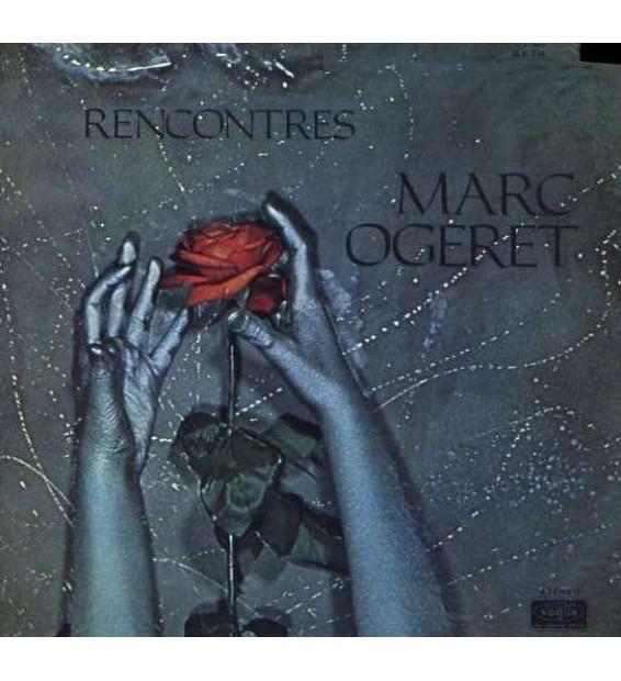 Marc Ogeret - Rencontres (LP, Album, Gat) mesvinyles.fr