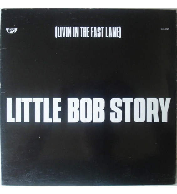 Little Bob Story - [Livin In The Fast Lane] (LP, Album) mesvinyles.fr