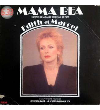 Mama Béa - Edith Et Marcel, Extraits De La Bande Originale Du Film (LP) mesvinyles.fr
