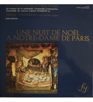 La Maîtrise De Notre-Dame* et Pierre Cochereau - Une Nuit De Noël A Notre-Dame De Paris (LP) mesvinyles.fr