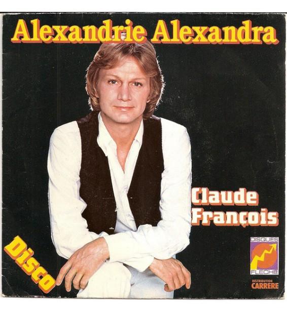 "Claude François - Alexandrie Alexandra (7"", Single) mesvinyles.fr"