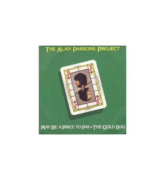 """The Alan Parsons Project - May Be A Price To Pay / The Gold Bug (7"""") mesvinyles.fr"""