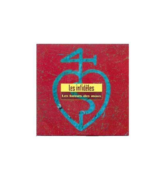 """Les Infidèles - Les Larmes Des Maux (7"""", Single) mesvinyles.fr"""