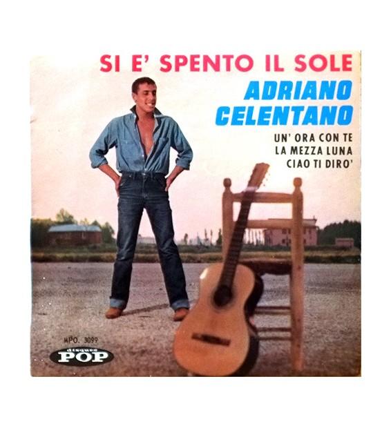 """Adriano Celentano - Si E' Spento Il Sole (7"""") mesvinyles.fr"""