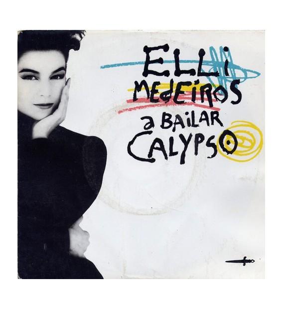 """Elli Medeiros - A Bailar Calypso (7"""", Single) mesvinyles.fr"""