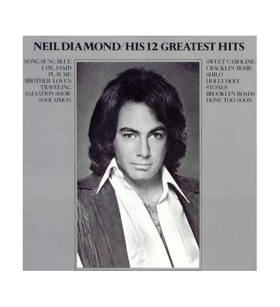Neil Diamond - His 12 Greatest Hits (LP, Comp, RE) mesvinyles.fr