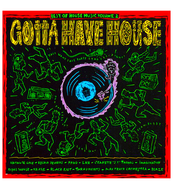 Various - Best Of House Music Volume 2 - Gotta Have House (2xLP, Comp) mesvinyles.fr