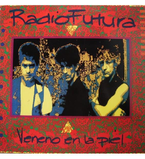 Radio Futura - Veneno En La Piel (LP, Album) mesvinyles.fr