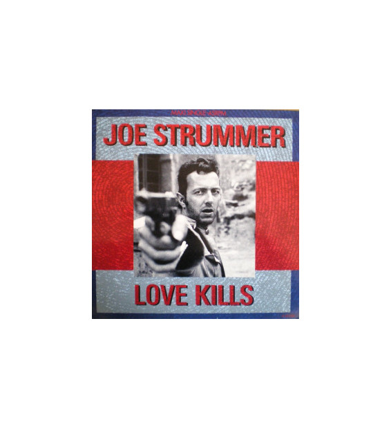 "Joe Strummer - Love Kills (12"", Single) mesvinyles.fr"