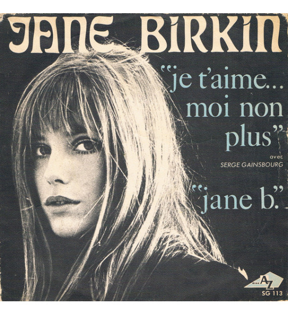 "Jane Birkin & Serge Gainsbourg - Je T'aime ... Moi Non Plus (7"") mesvinyles.fr"