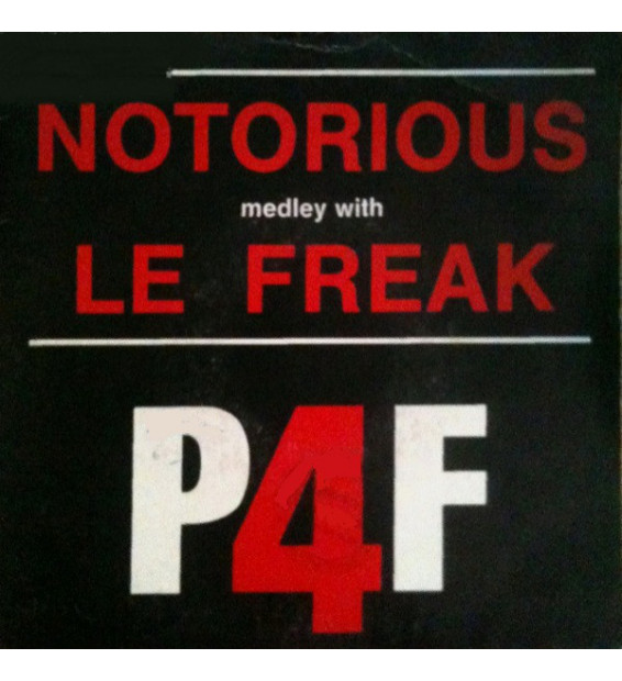 "P4F - Notorious Medley With Le Freak (7"", Single) mesvinyles.fr"