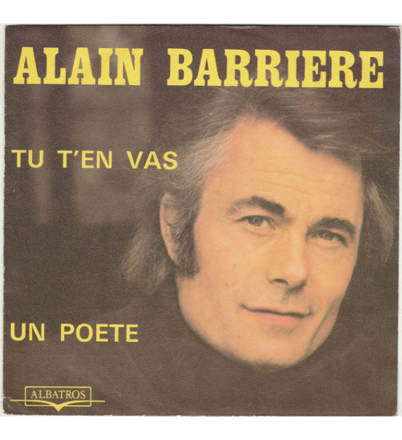 "Alain Barriere* - Tu T'en Vas / Un Poete (7"", Single)"