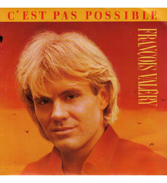 "François Valéry - C'est Pas Possible (7"", Single)"